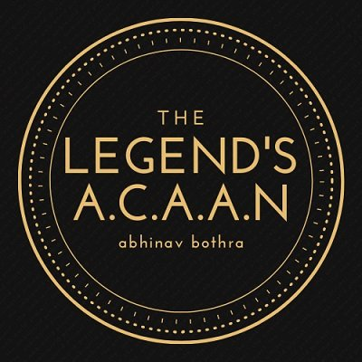 Legend's ACAAN by Abhinav Bothra