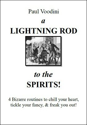 A Lightning Rod to the Spirits by Paul Voodini