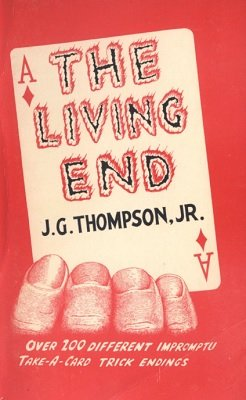 The Living End by J. G. Thompson Jr.