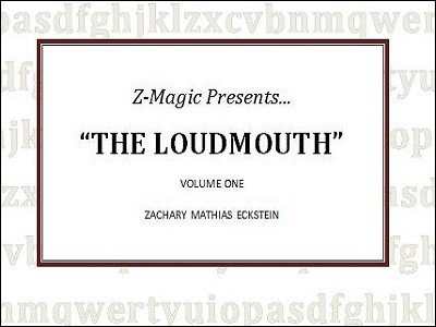 The Loudmouth 1 by Zac Eckstein