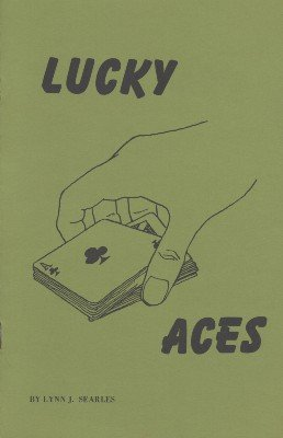 Lucky Aces by Lynn J. Searles
