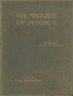 Magazine of Magic Volume 1 (Oct 1914 - Mar 1915) by Will Goldston