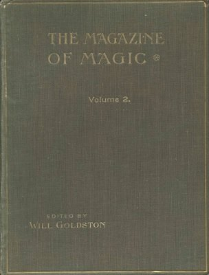 Magazine of Magic Volume 2 (Apr 1915 - Sep 1915) by Will Goldston