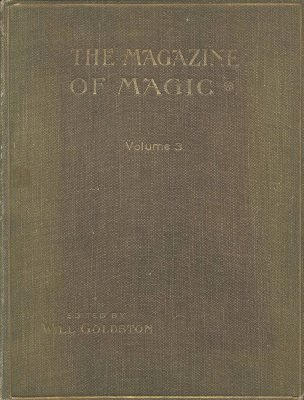 Magazine of Magic Volume 3 (Oct 1915 - Mar 1916) by Will Goldston