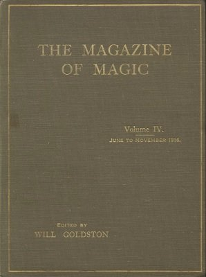 Magazine of Magic Volume 4 (Jun 1916 - Nov 1916) by Will Goldston