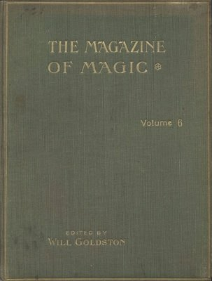 Magazine of Magic Volume 6 (Jun 1917 - Nov 1917) by Will Goldston