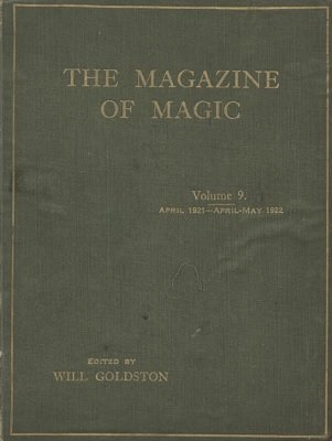 Magazine of Magic Volume 9 (Apr 1921 - May 1922) by Will Goldston
