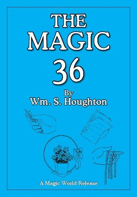 The Magic 36 by William S. Houghton