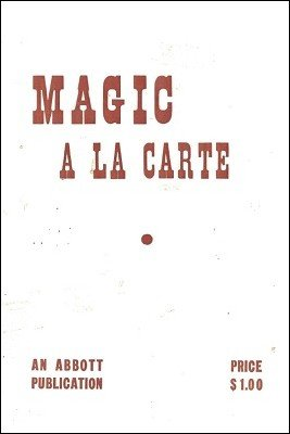 Magic a la Carte by Ravelle and Andree