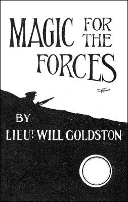 Magic for the Forces by Will Goldston