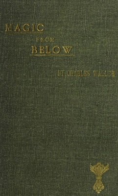 Magic From Below by Charles Waller
