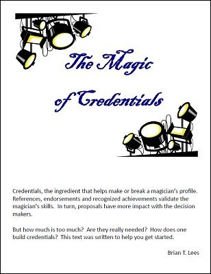 The Magic of Credentials by Brian T. Lees