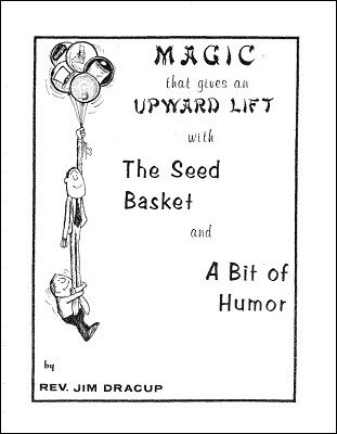 Magic that Gives an Upward Lift by Rev. Jim Dracup