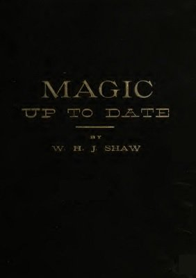 Magic Up To Date by William Henry James Shaw