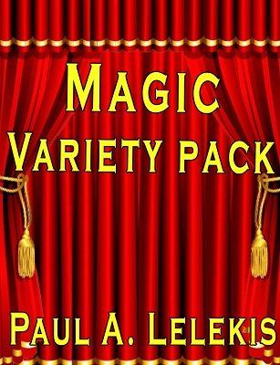 Magic Variety Pack by Paul A. Lelekis
