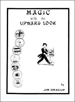 Magic with an Upward Look by Rev. Jim Dracup