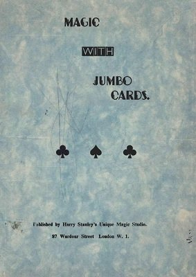 Magic With Jumbo Cards by Harry Stanley
