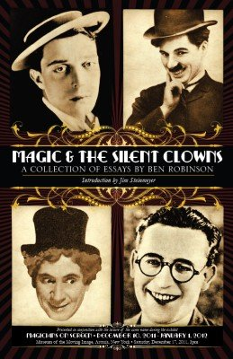 Magic and the Silent Clowns by Ben Robinson