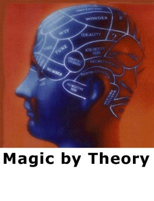 Magic by Theory by Daniel Skahen