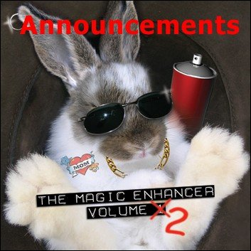 Magic Enhancer 2: Announcements by Robert Haas