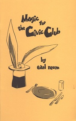 Magic for the Civic Club by Earl Reum