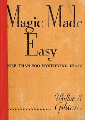 Magic Made Easy by Walter Gibson