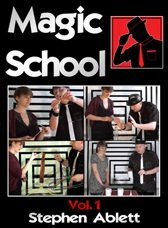 Magic School Volume 1 by Stephen Ablett