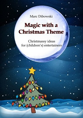 Magic with a Christmas Theme by Marc Dibowski