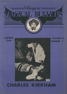 Magical Bulletin Volume 13 (June 1948, Fall 1948) by William W. Larsen