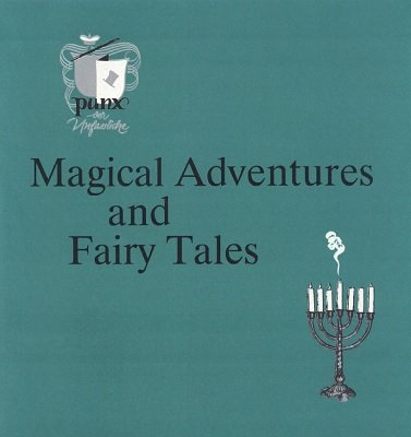Magical Adventures and Fairy Tales by Punx & Bill Palmer MIMC