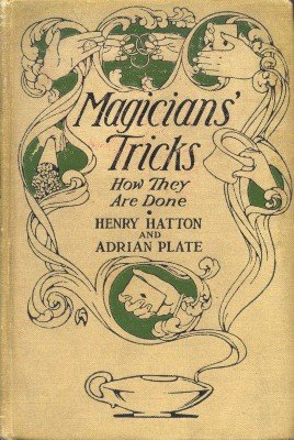 Magicians' Tricks by Henry Hatton & Adrian Plate