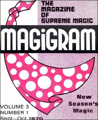 Magigram Volume 3 (Sep 1970 - Aug 1971) by Supreme-Magic-Company