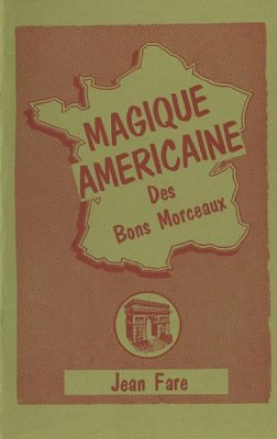 Magique Americaine by Jean Fare