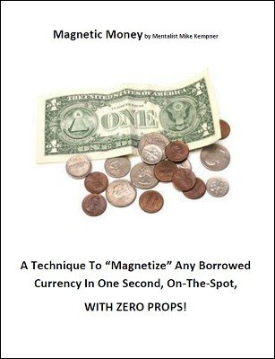 Magnetic Money by Mike Kempner