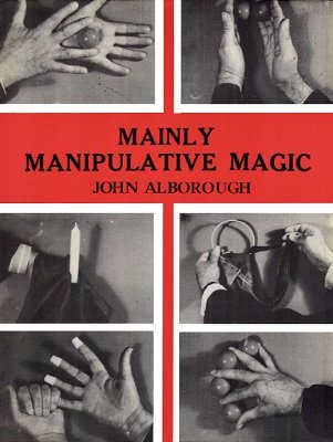 Mainly Manipulative Magic by John Alborough