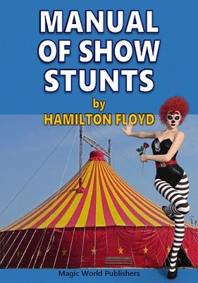 Manual of Show Stunts by Hamilton Floyd