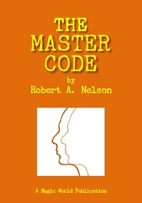 The Master Code by Robert A. Nelson