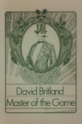 Master of the Game by David Britland