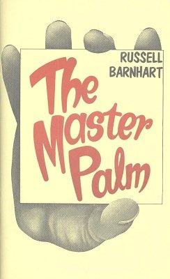 The Master Palm by Russell T. Barnhart