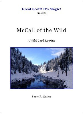 McCall of the Wild: A Wild Card Routine by Scott F. Guinn