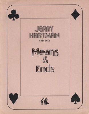 Means and Ends by (Jerry) J. K. Hartman