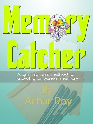 Memory Catcher by Arthur Ray