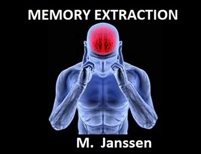 Memory Extraction by Maurice Janssen