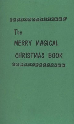 The Merry Magical Christmas Book by Frances Marshall