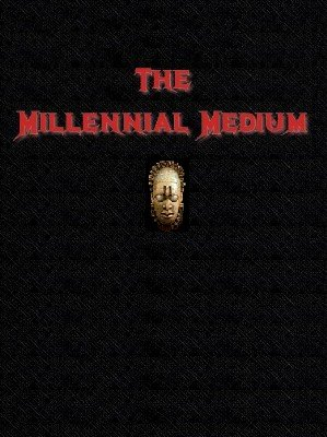 The Millennial Medium by Bob Cassidy