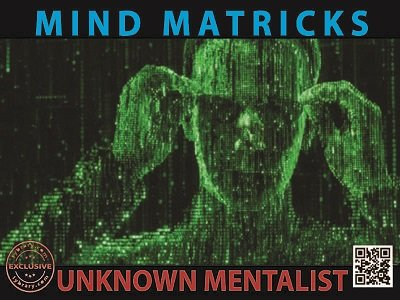 Mind Matricks by Unknown Mentalist