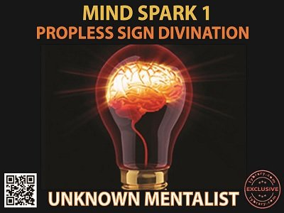 Mind Spark 1: Propless Sign Divination by Unknown Mentalist