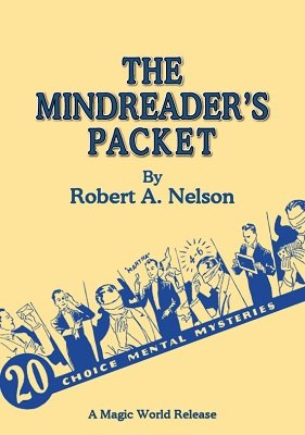 The Mindreader's Packet by Robert A. Nelson