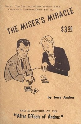The Miser's Miracle by Jerry Andrus