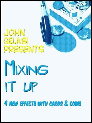 Mixing It Up by John Gelasi